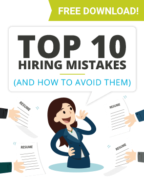 Top 10 hiring mistakes and how to avoid them